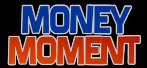 Money Moment